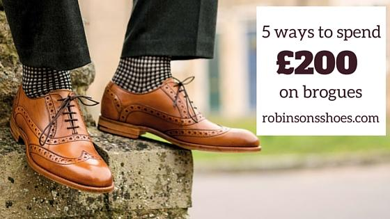 5 ways to spend £200 on brogues