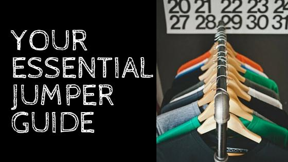 Your essential jumper guide
