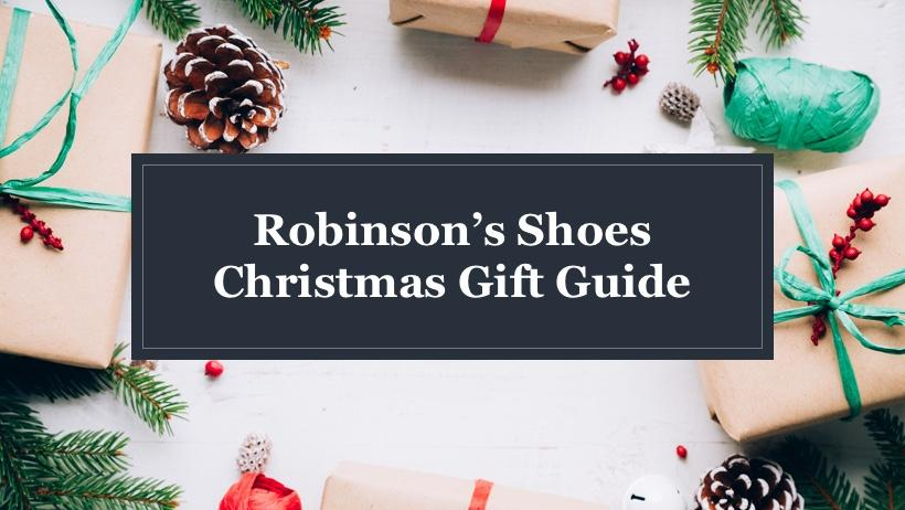 The Robinson's Shoes Christmas Gift Guide