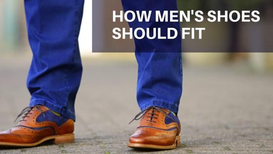 How men's shoes should fit
