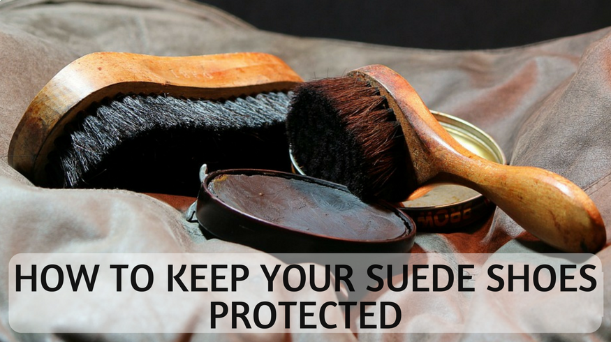 How to keep your suede shoes protected