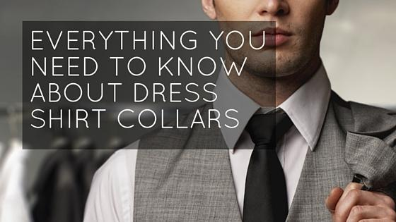 All you need to know about dress shirt collars