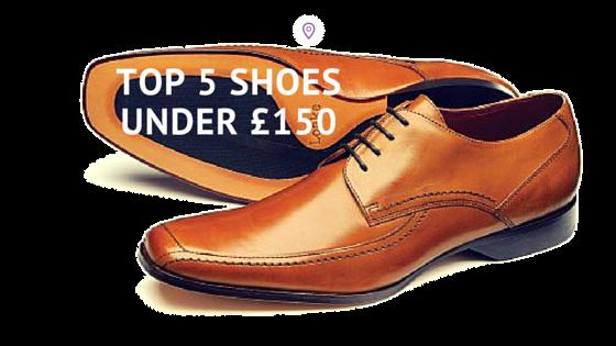 5 men's shoes for winter under £150