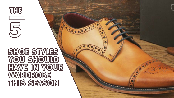 The 5 shoe styles you should have in your wardrobe this season