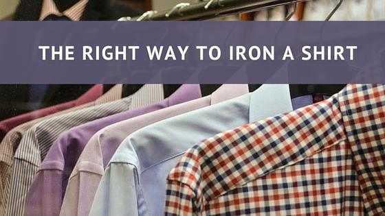 The right way to iron your shirt