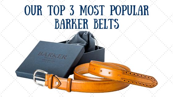 Our top 3 most popular Barker men's belt.