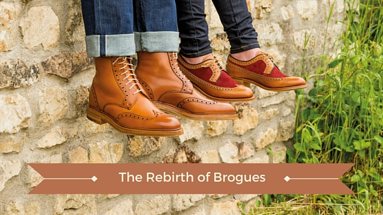 The Rebirth of Brogues