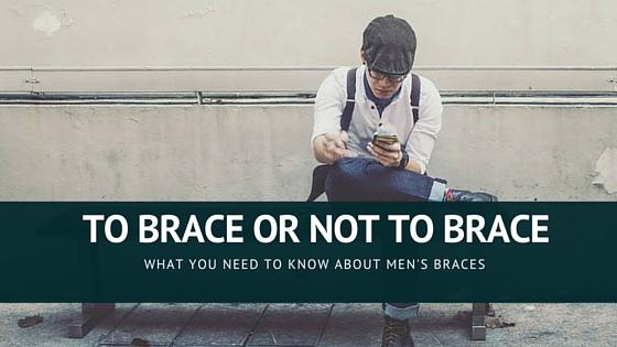 To brace or not to brace