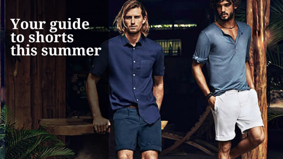 Your guide to men's shorts this summer