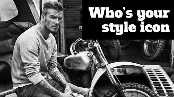 Who's your men's style icon?