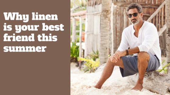 Why linen is your best friend this summer